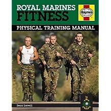 Haynes Royal Marines Fitness Physical Training Manual