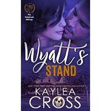 Wyatt's Stand (Colebrook Siblings Trilogy) (Volume 2) by Kaylea Cross (2016-08-25)