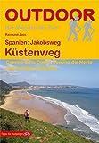 Produkt-Bild: Spanien: Jakobsweg Küstenweg (Der Weg ist das Ziel)
