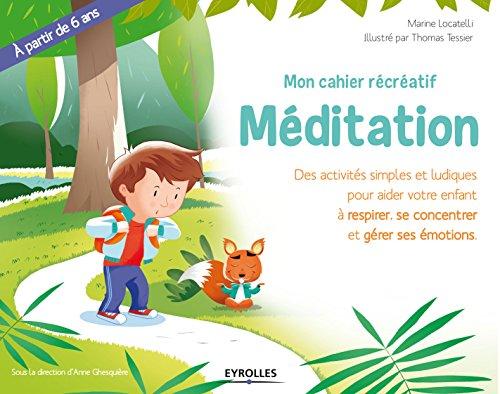 mon-cahier-recreatif-meditation-des-activite-simples-et-ludiques-pour-aider-votre-enfant-a-respirer-