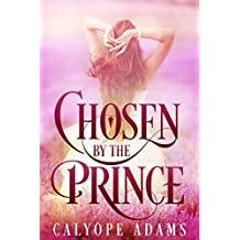 Chosen By The Prince (English Edition)