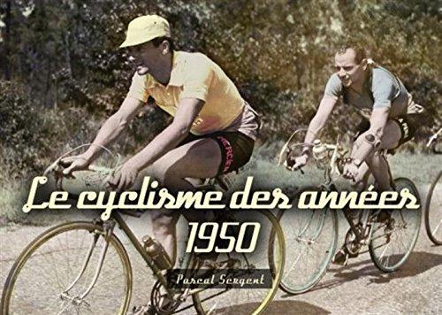 Cyclisme des années 1950 (Le)