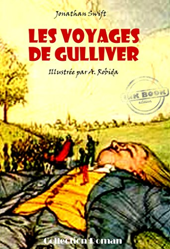 Les Voyages De Gulliver Avec Illustrations Edition Integrale Jeunesse
