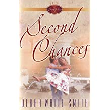 Second Chances (The Seven Sisters Series, Book 1) by Debra White Smith (2000-01-15)
