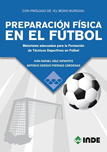PREPARACIÓN FÍSICA EN EL FUTBOL (DEPORTE) por IVÁN RAFAEL DÍAZ INFANTES
