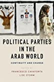 Political Parties in the Arab World: Continuity and Change