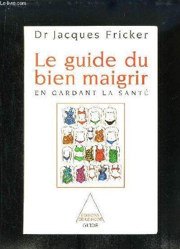 """<a href=""""/node/68632"""">GUIDE DU BIEN MAIGRIR EN GARDANT LA SANTÉ (LE)</a>"""