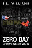 Zero Day: China's Cyber Wars (Logan Alexander Series)