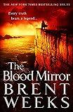 The Blood Mirror: Book 4 of Lightbringer