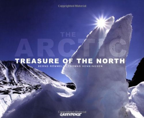 The Arctic: Treasure of the North by Thomas Henningsen (2011-12-30)