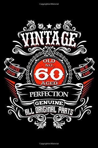 Vintage Old No 60 Aged Perfection Genuine All Original Parts: 60. Geburtstag Party Dekorationen 1959 60 Jahre Alt Meilenstein Feierlichkeiten  - ... Kommentare, Beratung Und Beste Wünsch
