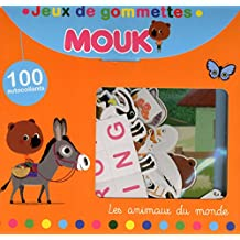 Mouk Les animaux du monde - Jeux de gommettes
