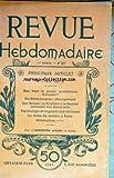 REVUE HEBDOMADAIRE (LA) [No 27] du 07/06/1902 - QUE VAUT LA PRESSE QUOTIDIENNE FRANCAISE -UN HEROS INCONNU / CHAMPIONNET -LES SALONS / LA PEINTURE A LA SOCIETE NATIONALE DES BEAUX-ARTS -PSYCHOLOGIE DE LA GUERRE SUD-AFRICAINE -LA CRISE DU THEATRE A PARIS...