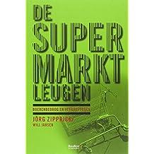 De supermarktleugen: boerenbedrog en verkooptrucs (uitgaven bouillon!)