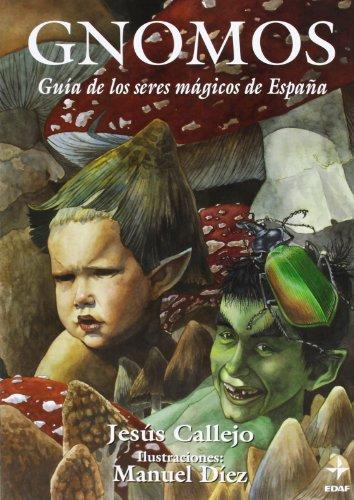 Gnomos (Mundo mágico y heterodoxo) por Jesús Callejo