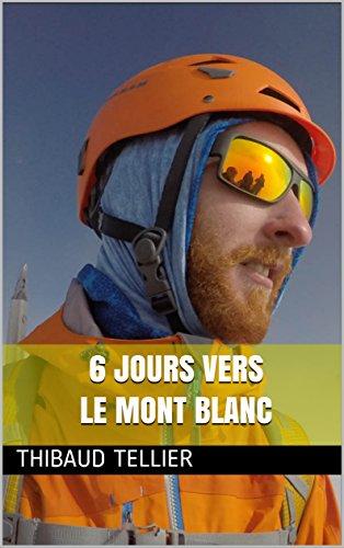 6 jours vers le Mont Blanc