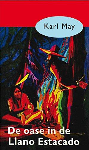 De oase in de Llano Estacado (Karl May Book 5) (Dutch Edition ...