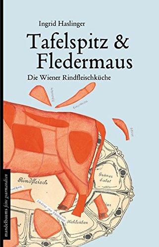 Tafelspitz & Fledermaus: Die Wiener Rindfleischküche