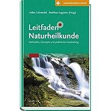 Leitfaden Naturheilkunde: Methoden, Konzepte und praktische Anwendung - Mit Zugang zur Medizinwelt