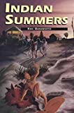 [Indian Summers] (By: Eric Gansworth) [published: December, 1998]