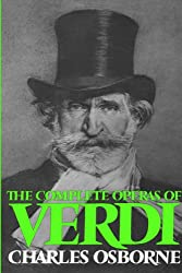 The Complete Operas Of Verdi (Da Capo Paperback)