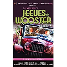 Jeeves and Wooster Vol. 3: A Radio Dramatization