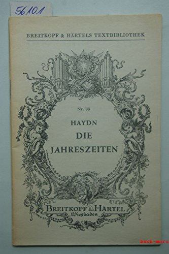 Die Jahreszeiten nach Thomson,bearbeitet von G. van Swieten. Textbuch.