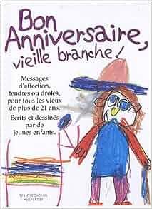 Amazon.fr - Bon Anniversaire, vieille branche ! - Helen