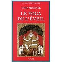 Le Yoga de l'éveil dans la tradition hindoue