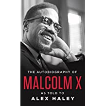The Autobiography of Malcolm X (English Edition)