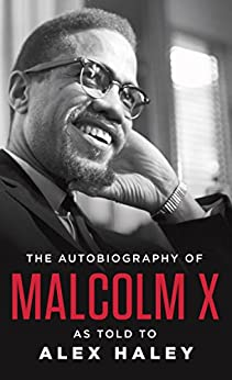 The Autobiography of Malcolm X par [X, MALCOLM]