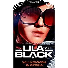 Lila Black 01: Willkommen in Otopia