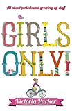 Girls Only! All About Periods and Growing-Up Stuff - Best Reviews Guide