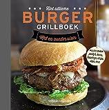 Het ultieme burger grillboek: met en zonder vlees