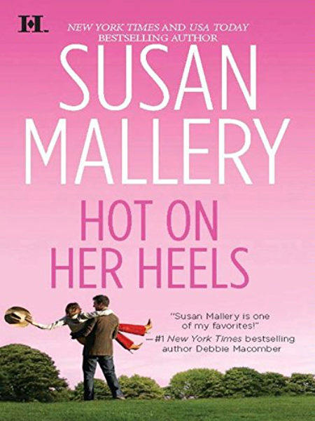 Hot On Her Heels Lone Star Sisters Book 4 English Edition Ebook Mallery Susan Kindle Shop