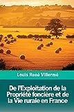 Telecharger Livres De l Exploitation de la Propriete fonciere et de la Vie rurale en France (PDF,EPUB,MOBI) gratuits en Francaise