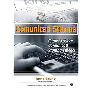Come scrivere Comunicati Stampa efficaci
