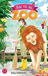 Une Vie au Zoo Edition simple Tome 1