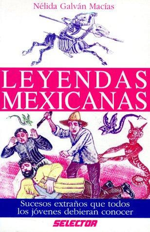 Leyendas Mexicanas / Mexican Legends