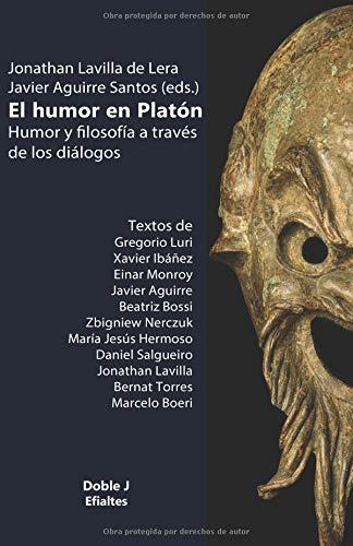 El humor en Platón: Humor y filosofía a través de los diálogos (Efialtes)