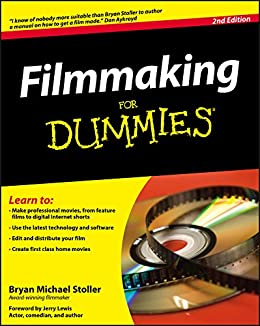Filmmaking For Dummies by [Stoller, Bryan Michael]