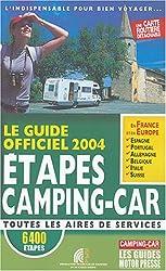 Le Guide Officiel Des Etapes Camping-Car 2004
