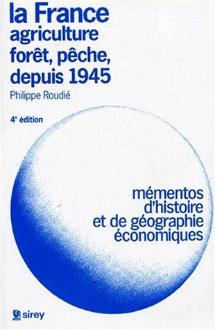 la-france-agriculture-fort-pche-depuis-1945