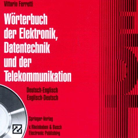 Wörterbuch der Elektronik, Datentechnik und der Telekommunikation. CD- ROM für Windows ab 3.1. Deutsch- Englisch / Englisch- Deutsch