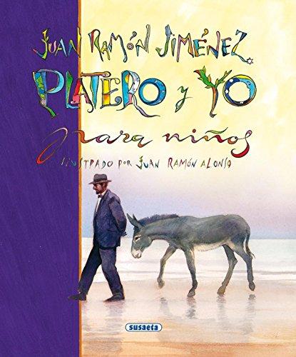 Juan Ramon Jimenez(Platero Y Yo) (Poesía Para Niños)