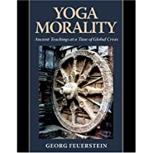 Yoga Morality: Ancient Teachings at a Time of Global Crisis