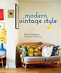 Modern Vintage Style by Emily Chalmers (2011-04-01)