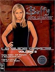 Buffy contre les vampires : Le Guide officiel 2
