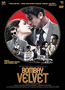 BOMBAY VELVET [BOLLYWOOD]
