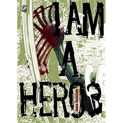 I Am A Hero; 3